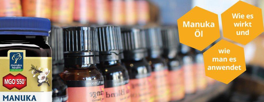 Manukaöl Wirkung und Anwendung